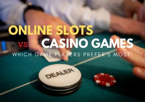 Why players prefer online slots over other casino games